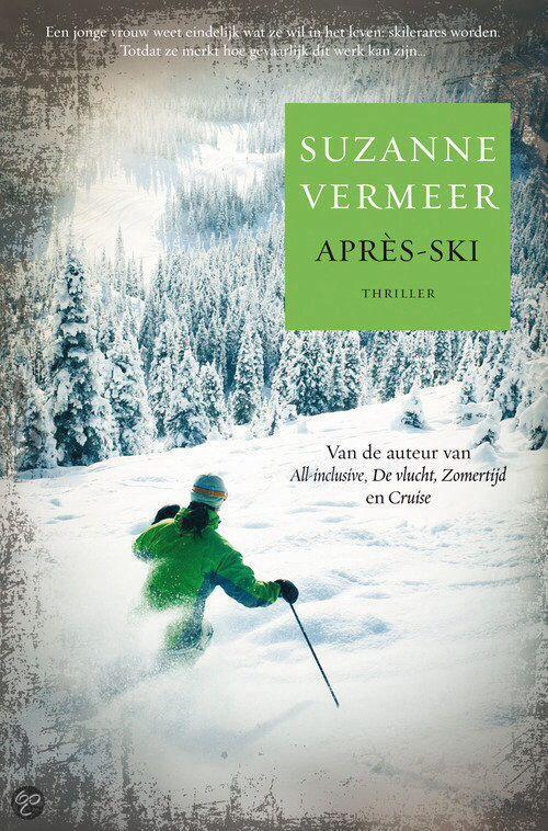 Apres ski, Suzanne Vermeer