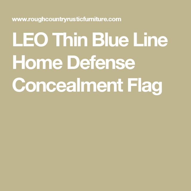 LEO Thin Blue Line Home Defense Concealment Flag