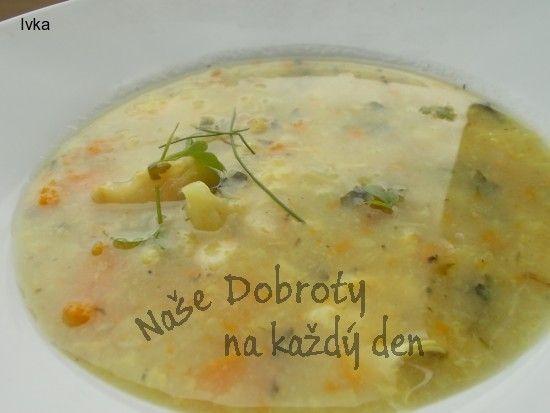 Naše Dobroty na každý den - Květákovo-zeleninová polévka s kořenovou zeleninkou.