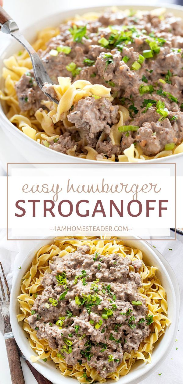 Easy Hamburger Stroganoff Recipe In 2020 Easy Healthy Recipes Hamburger Stroganoff Easy Homemade Recipes
