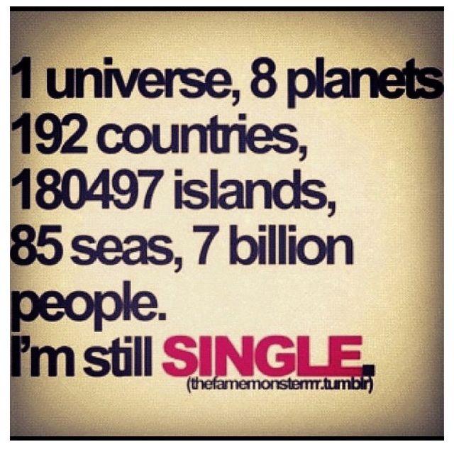 Funny sayings single life