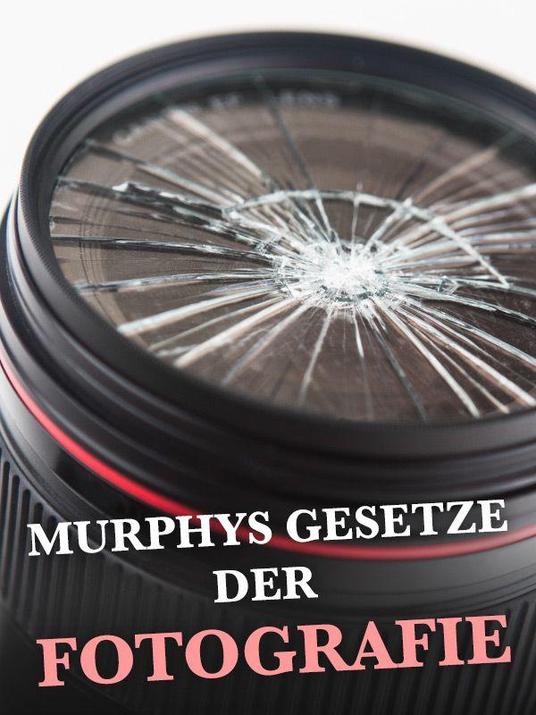 Murphys Gesetze der Fotografie |Murphy's Law