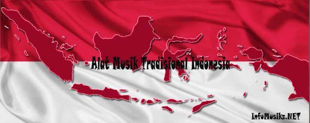 (LENGKAP) 33 Alat Musik Tradisional Indonesia dan Asal Daerahnya
