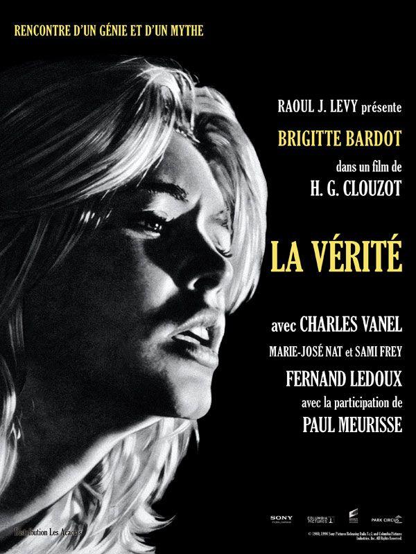 La Vérité est un film de Henri-Georges Clouzot avec Brigitte Bardot, Sami Frey. Synopsis : Dominique Marceau, une jeune fille provocante, est accusée du meurtre de son ancien amant Gilbert Tellier. Au cours du procès, l'histoire de sa relati