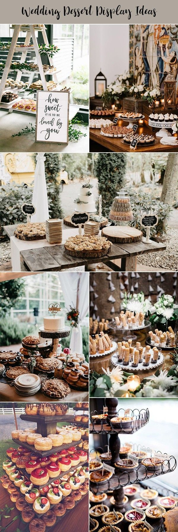 20 Super Sweet Wedding Dessert Display and Table Ideas