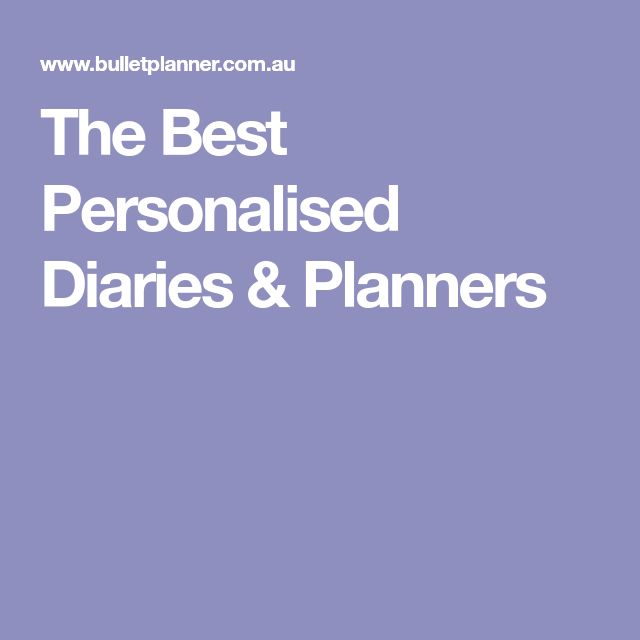 The Best Personalised Diaries & Planners