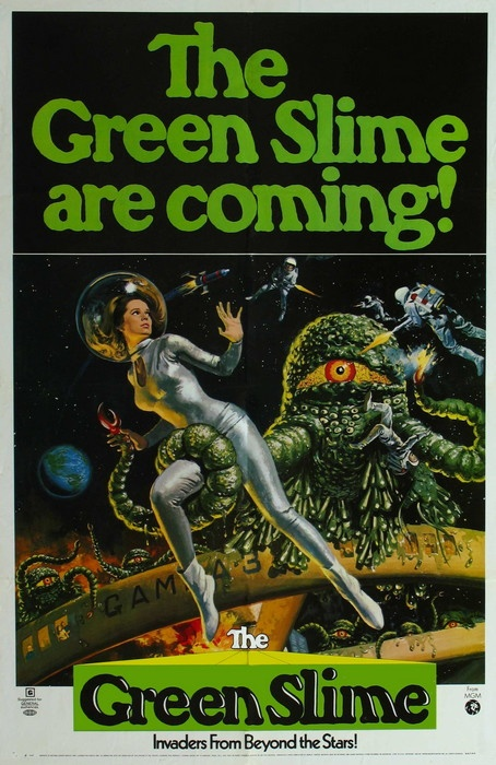 _The Green Slime_ one sheet (1968). The only known Japanese-Italian co-production and best sci fi theme song EVER!
