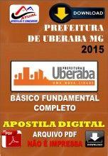 Apostila Digital Concurso Prefeitura de Uberaba MG Fundamental Completo 2015