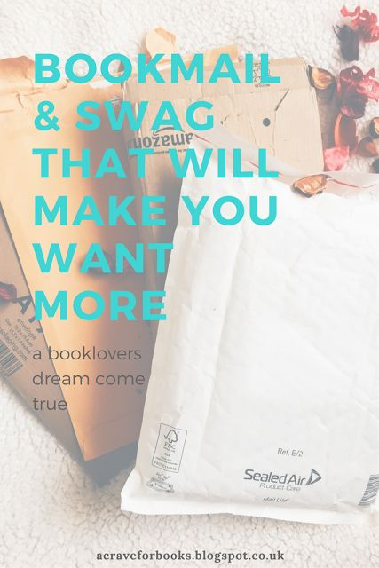 Welcome: Bookmail & Swag That Will Make You Want More