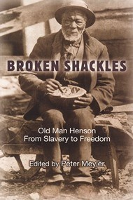 the recollections of a resident of Owen Sound, Ontario, an African American known as Old Man Henson... one of the very few books that documented the journey to Canada from the perspective of a person of African descent.