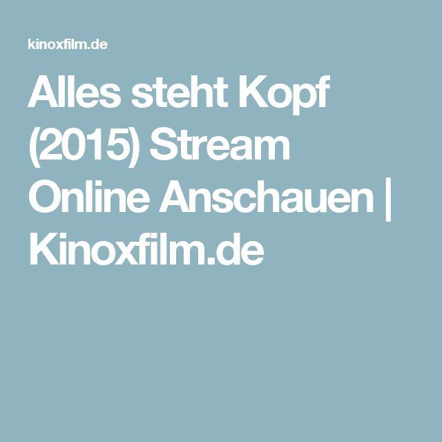 Alles steht Kopf (2015) Stream Online Anschauen | Kinoxfilm.de