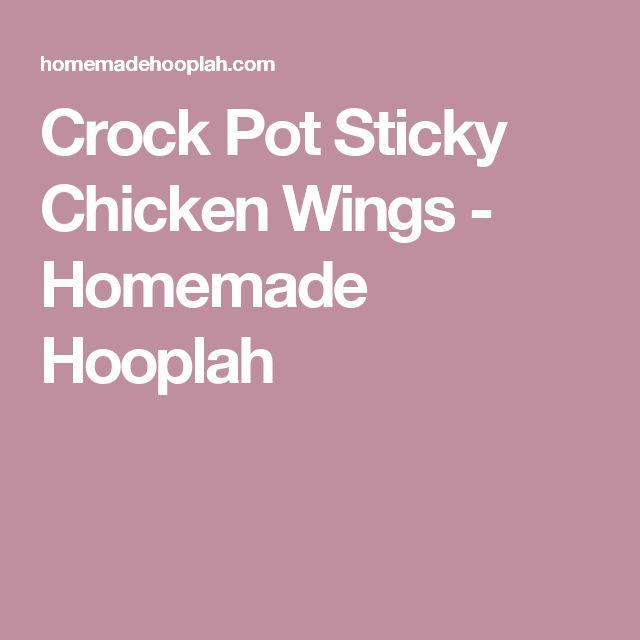 Crock Pot Sticky Chicken Wings - Homemade Hooplah