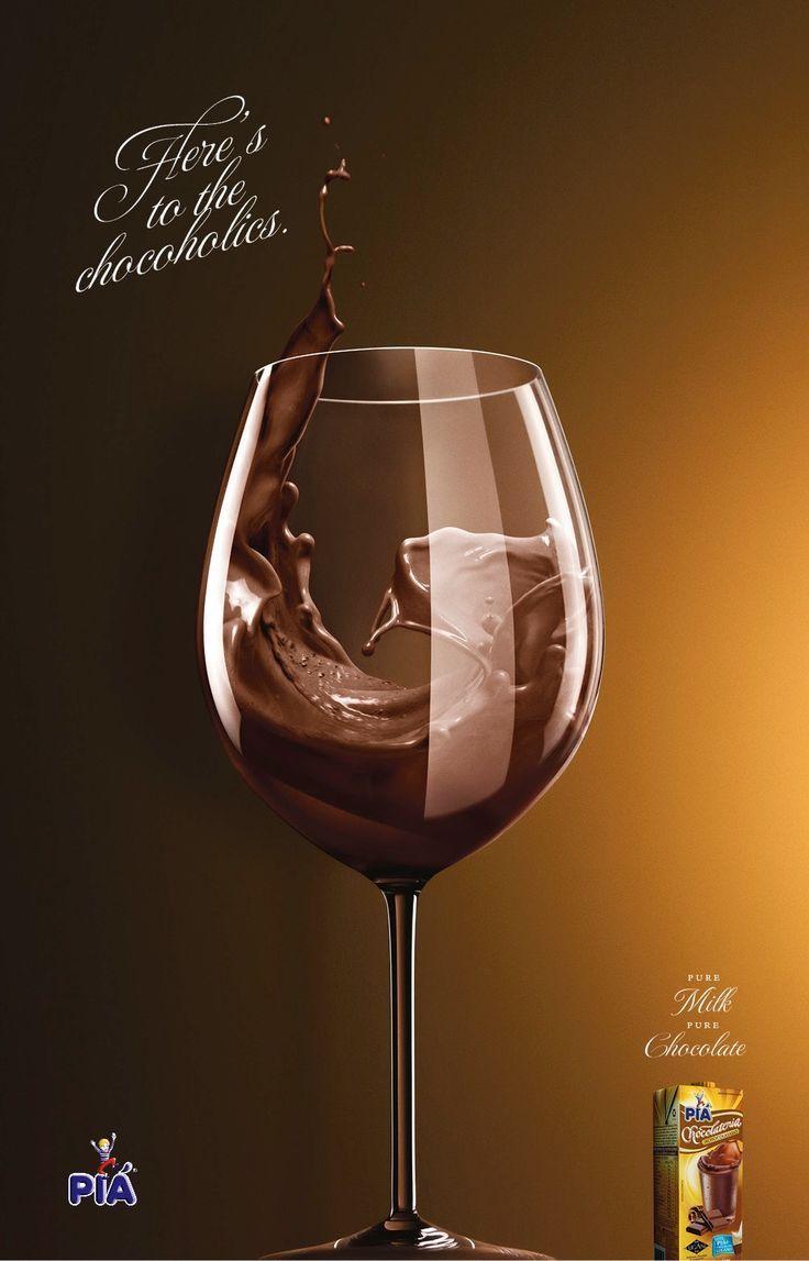 Piá: Chocoholics, 3     Here's to the Chocoholics.     Pure milk. Pure chocolate.