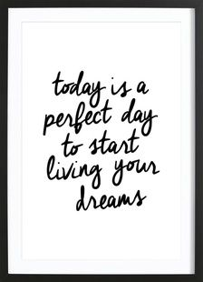 Today is a Perfect Day - THE MOTIVATED TYPE - Affiche sous cadre en bois