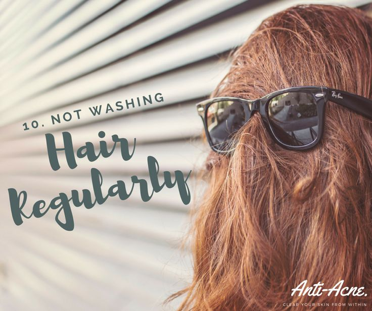 Number 10... Especially with longer hair, washing it regularly is important. This reduces oily hair as well as oils in general running down to your face which can encouraging plugging furthermore acne.
