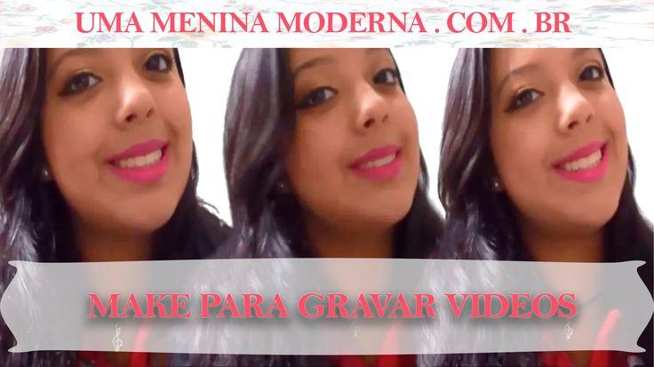 Maquiagem para Gravar Vídeos   Nayara Felix