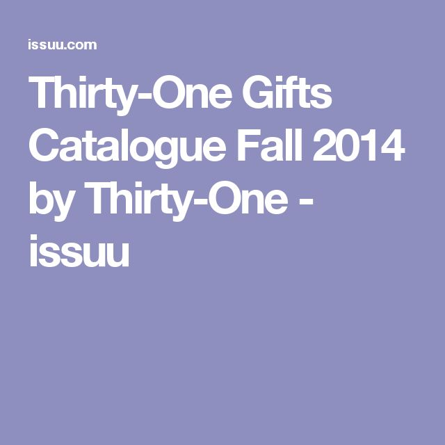 Thirty-One Gifts Catalogue Fall 2014 by Thirty-One - issuu