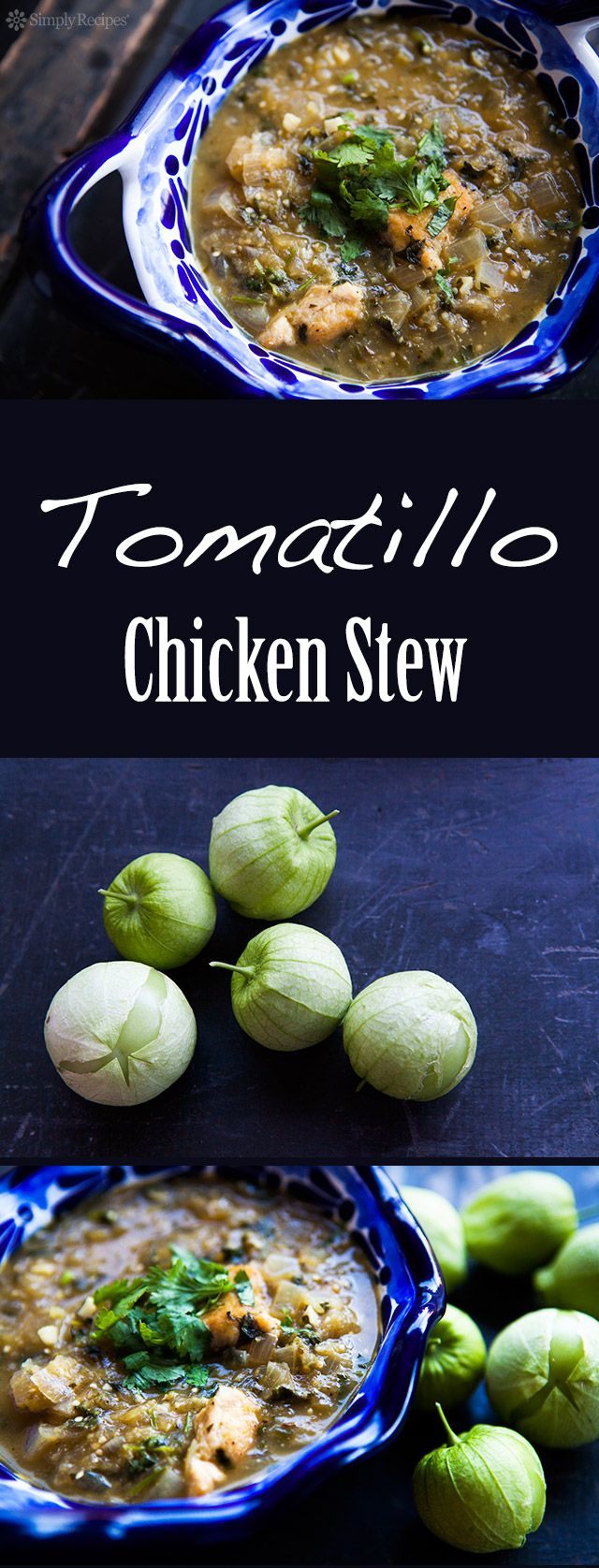 Tomatillo Chicken Stew ~ Spicy chicken stew with tomatillos, jalapenos, onions, garlic, cumin, oregano, and cilantro. ~ SimplyRecipes.com