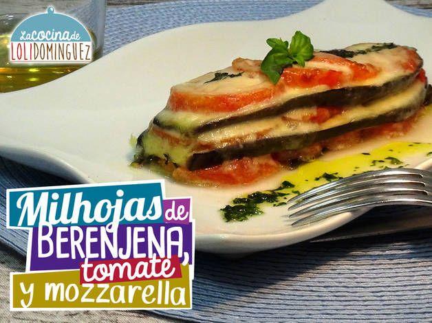 Milhojas De Tomate Mozzarella Y Berenjena Receta De Lolidominguezjimenez Receta Milhojas De Berenjena Recetas Ligeras Milhojas De Verduras