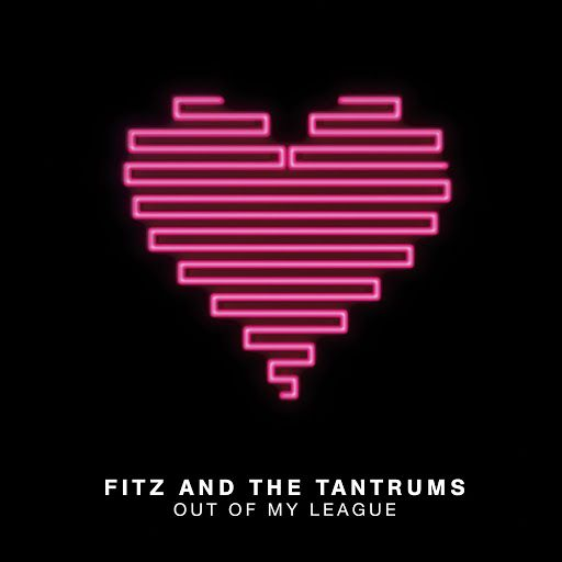 Fitz And The Tantrums - Out Of My League [Official Music Video] - YouTube