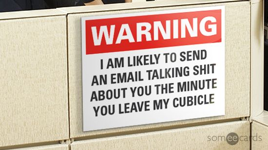 Office Warning Signs Youll Want To Put Up Funny | someecards.com