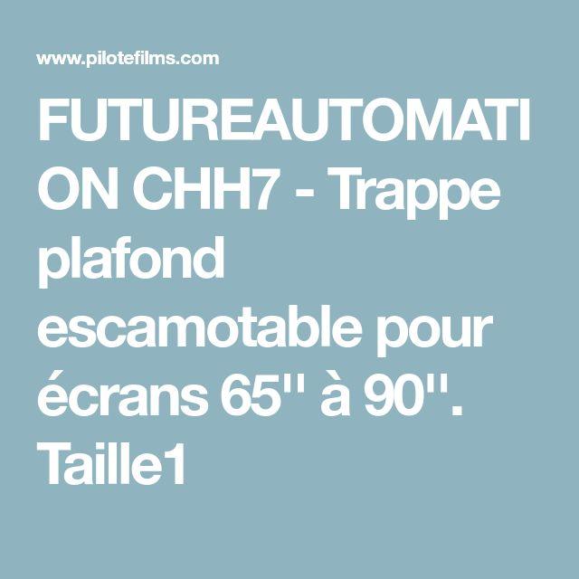 FUTUREAUTOMATION CHH7 - Trappe plafond escamotable pour écrans 65'' à 90''. Taille1