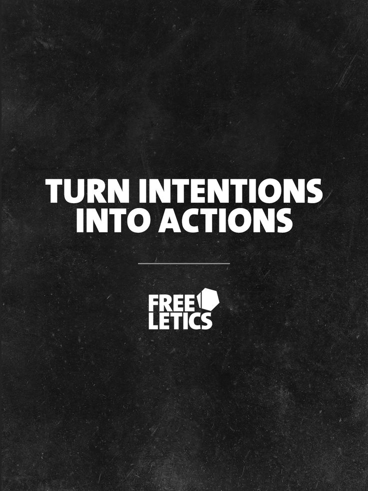 Intentions are good, but they will be worthless if you don't turn them into actions. Don't just dream about the things you want to do. Take action and work on making them reality. ►►► www.frltcs.com/Motivate #Freeletics