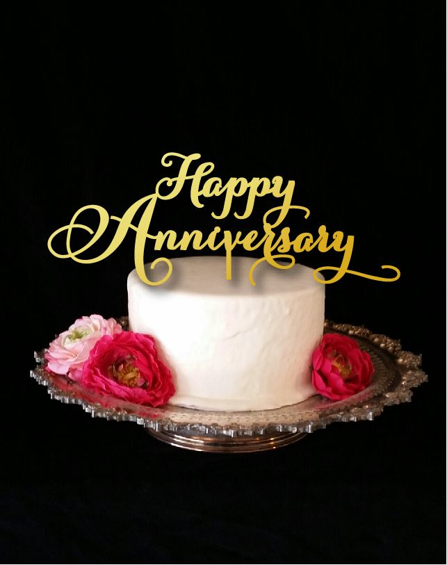Best anniversary images on pinterest happy brithday