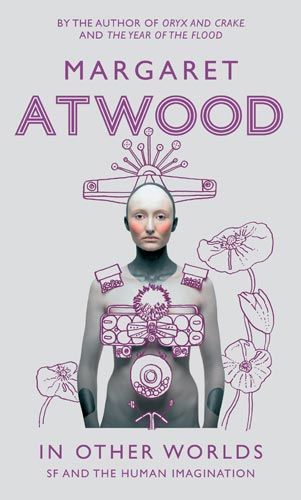 The 78 best writing speculative fiction sff images on pinterest in other worlds sf and the human imagination by margaret atwood malvernweather Choice Image