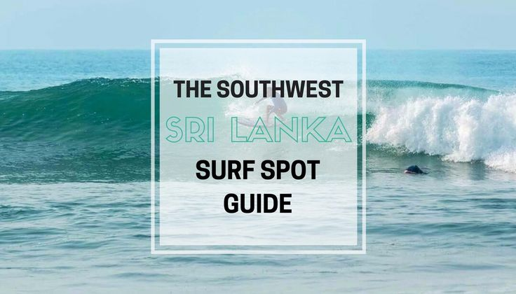 The Southwest Sri Lanka Surf Spot Guide is a guide to the best surf spots Sri Lanka has to offer on the Southwest Coast. Includes a map of the surf spots.