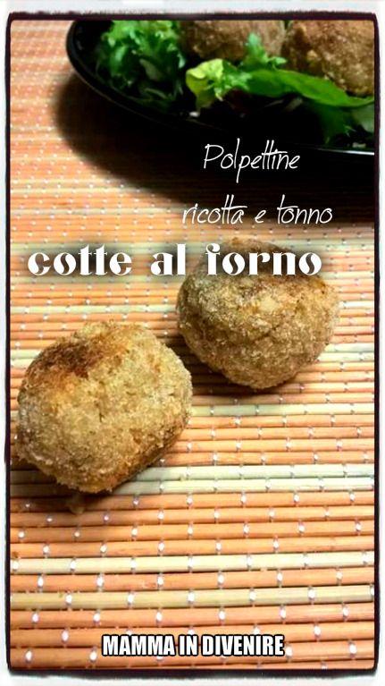 Polpettine+tonno+e+ricotta+al+forno.+Facili+da+fare,+semplici+e+gustose.+Ideali+per+feste+o+gite.