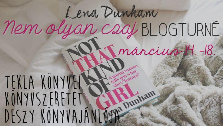 Tekla Könyvei: Lena Dunham – Nem olyan csaj