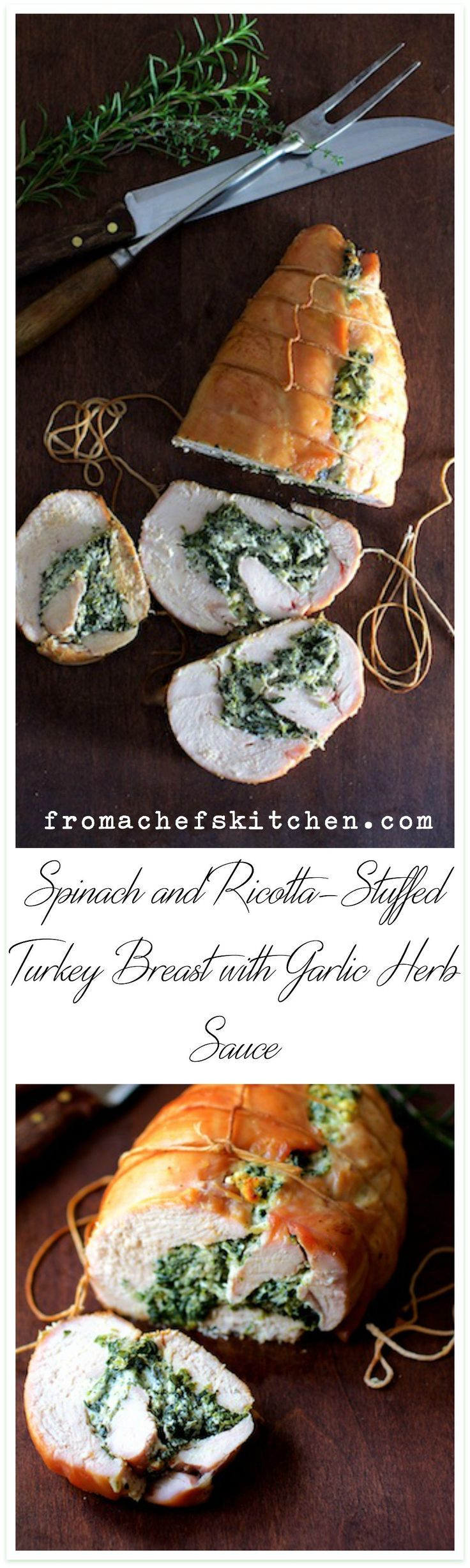 Spinach and Ricotta-Stuffed Turkey Breast with Garlic - Herb Sauce