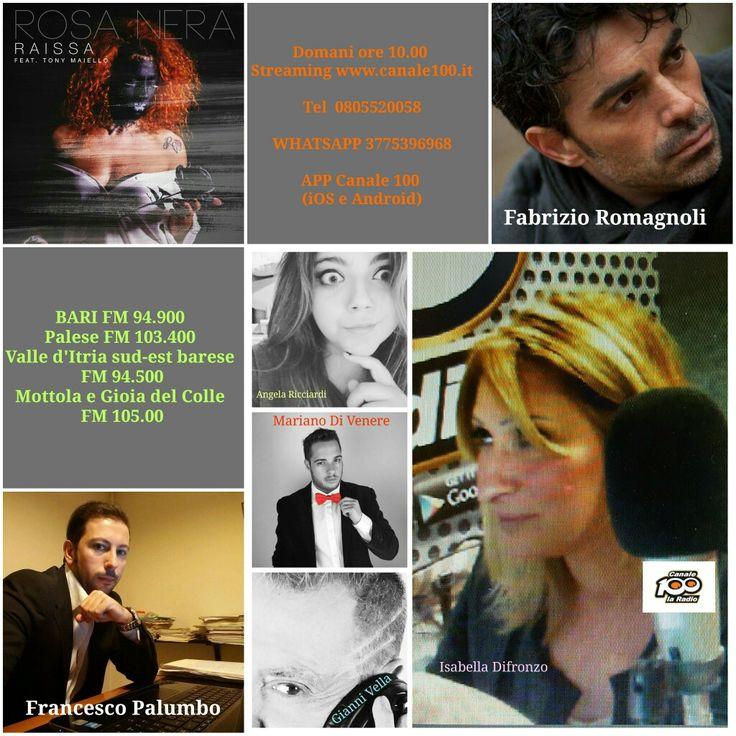 Domani ore 10.00 Streaming www.canale100.it  Tel 0805520058  WHATSAPP 3775396968  APP Canale 100 (iOS e Android)  BARI FM 94.900  Palese FM 103.400  Valle d'Itria sud-est barese  FM 94.500 Mottola e Gioia del Colle  FM 105.00 CanaleCento LaRadio