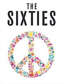 The Sixties was a decade of two halves – the swinging London of mods and boutiques (an extrovert, indigenous moment), and the counter-culture of hippies and revolution (a more self-conscious, Americanised phenomenon).