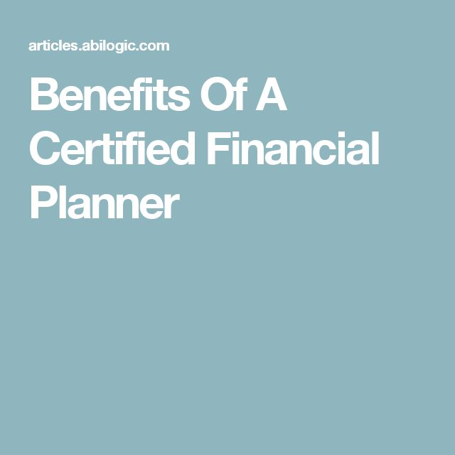 Benefits Of A Certified Financial Planner