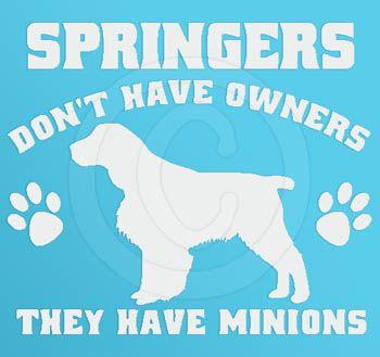 So true - English Springer Spaniel Minions Decal