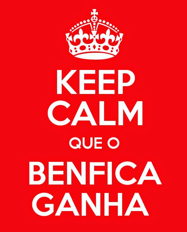 KEEP CALM AND FORÇA BENFICA