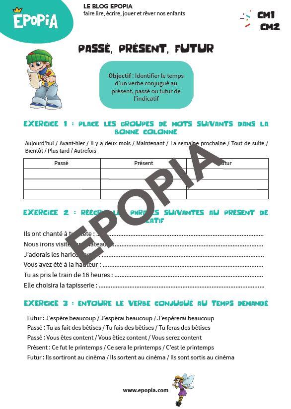 Passé Présent Futur CM1 - CM2 - Exercices, Évaluation, Leçon à imprimer   Cm1, Conjugaison cm1 ...