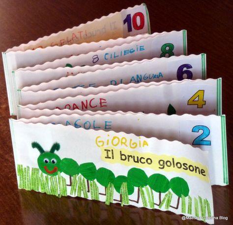 Maestra Caterina: Il Bruco Golosone. Storia per imparare a contare fino a 10.