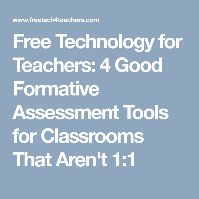 Free Technology for Teachers: 4 Good Formative Assessment Tools for Classrooms That Aren't 1:1