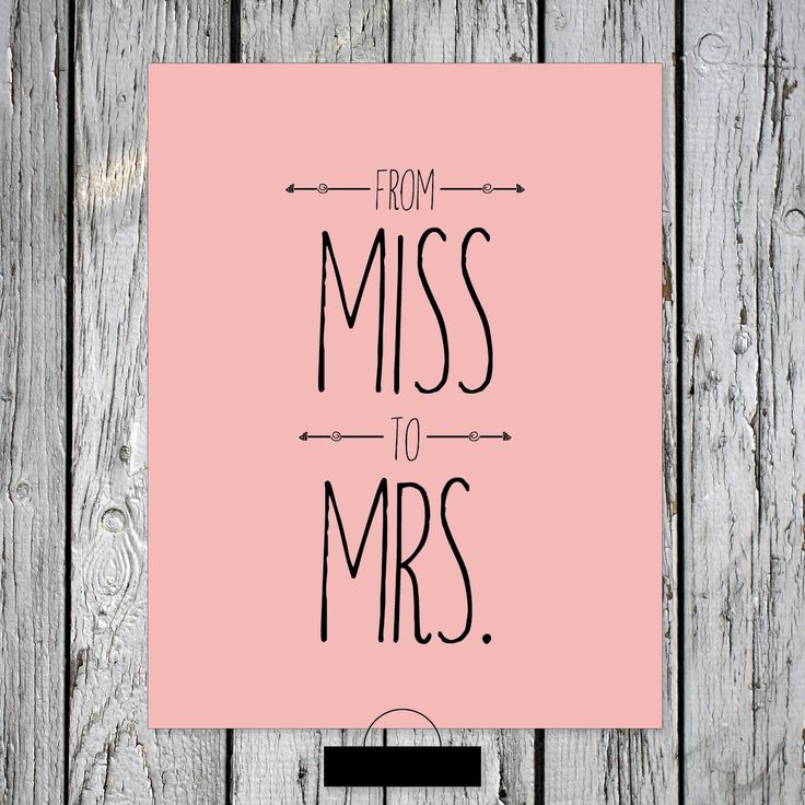 From Miss to Mrs - Bridal Shower Freebie Signs