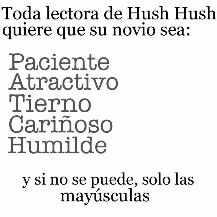 Toda lectora de hush hush