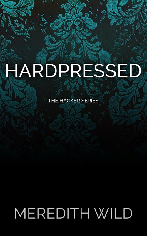 Book Playlist: Hardpressed (Hacker #2) by Meredith Wild