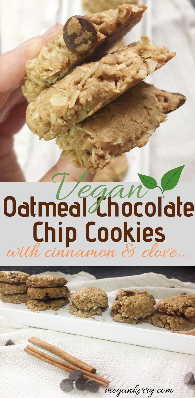 Vegan Oatmeal Chocolate Chip Cookies-With Cinnamon and Clove