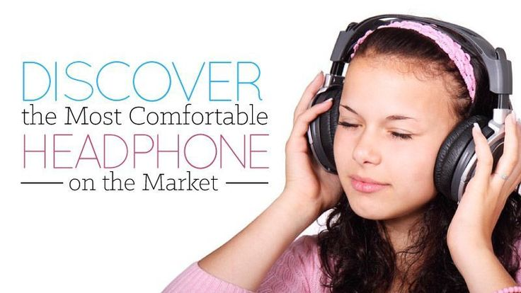 Discover the Most Comfortable Headphones on the Market