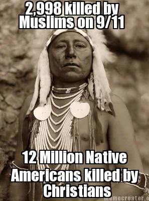 We have survived terrorism too. On a massive scale. #Never forget #nativepride #americanindiangenocide