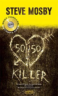 50/50 Killer - Steve Mosby http://dld.bz/fANCH #thriller #recensione #romanzo