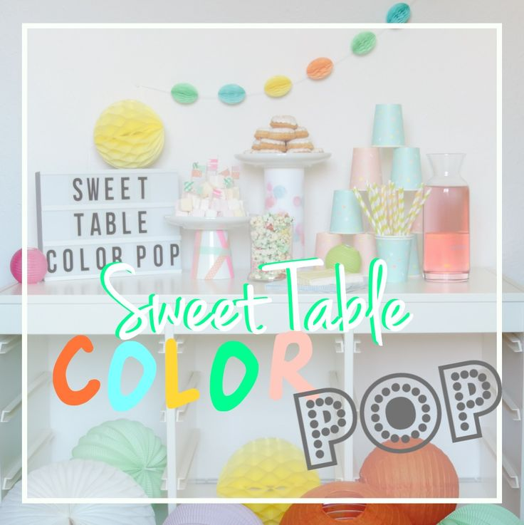 Sweet Table #11 - Sweet Table express Color POP