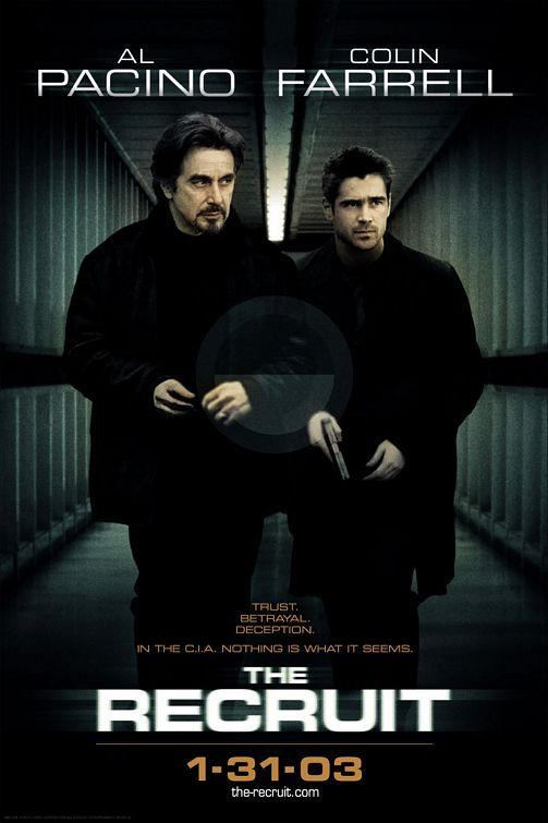 The Recruit (2003) -  - Click Photo to Watch Full Movie Free Online....good movie!